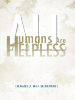 All Humans Are Helpless