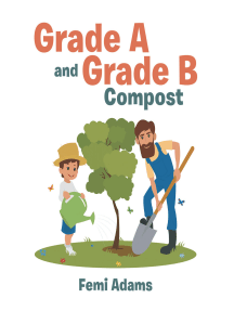 Grade a and Grade B Compost