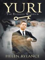 Yuri - the Russian Warrior