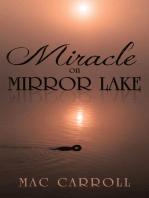 Miracle on Mirror Lake