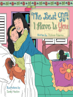 The Best Gift I Have Is You