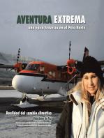 Aventura Extrema: Una Épica Travesia En El  Polo Norte