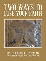Two Ways to Lose Your Faith