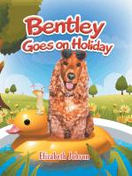 Bentley Goes on Holiday