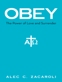 Obey: The Power of Love and Surrender