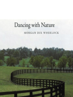 Dancing with Nature