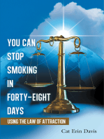 You Can Stop Smoking in Forty-Eight Days
