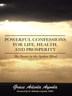 Powerful Confessions for Life, Health, and Prosperity