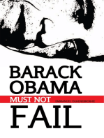 Barack Obama Must Not Fail