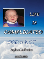 Life Is Complicated—God Is Not
