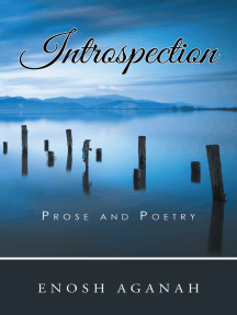 Introspection: Prose and Poetry
