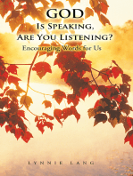 God Is Speaking, Are You Listening?