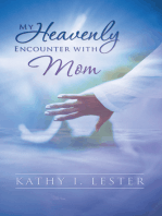 My Heavenly Encounter with Mom