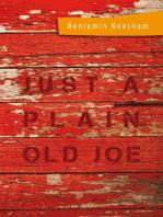 Just a Plain Old Joe