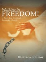 Walking in Freedom!