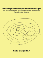 Perturbing Material-Components on Stable Shapes: How Partial Differential Equations Fit into the Descriptions of Stable Physical Systems