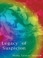 Legacy of Suspicion