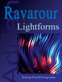 Lightforms: Energy Flow Photography