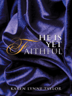 He Is yet Faithful