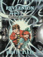 Revlenion and the Guardian Manifesto