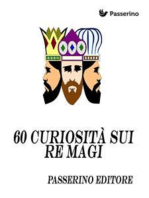 "60 curiosità sui ""re magi"""