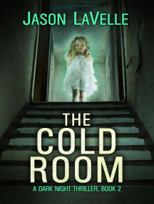 The Cold Room: A Dark Night Thriller, #2