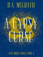 A Gypsy Curse