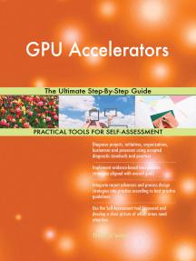 GPU Accelerators The Ultimate Step-By-Step Guide