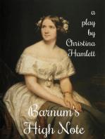 Barnum's High Note