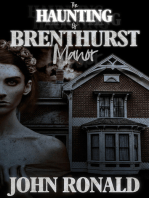 The Haunting of Brenthurst Manor