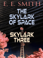 The Skylark of Space & Skylark Three