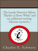 The Lonely Detective Solves 'Murder at Snow White'