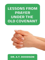 Lessons from Prayer Under the Old Covenant