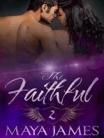 The Faithful 2