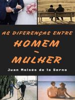 As Diferenças entre Homem-Mulher