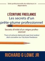 L'écriture freelance – Les secrets d'un prête-plume professionnel