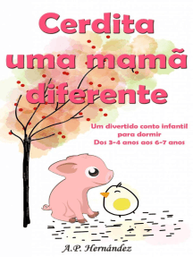 Cerdita uma mamã diferente: Um divertido conto infantil para dormir (dos 3-4 anos aos 6-7 anos)