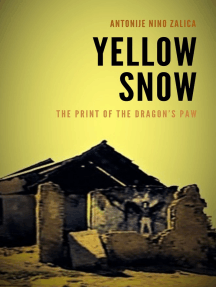 Yellow Snow: The Print of the Dragon's Paw