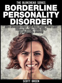 Borderline Personality Disorder : 30+ Secrets How To Take Back Your Life When Dealing With BPD ( A Self Help Guide): The Blokehead Success Series