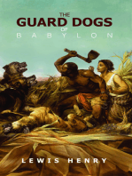 The Guard Dogs of Babylon