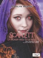 """Scarlett la ragazza dagli occhi viola - DARK DREAMS Volume 1 """"IL LATO OSCURO DELLA MORTE"""""""
