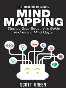 Mind Mapping: Step-by-Step Beginner's Guide in Creating Mind Maps!: The Blokehead Success Series