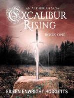 Excalibur Rising - Book One