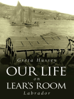 Our Life on Lear's Room, Labrador