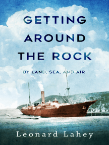 Getting Around The Rock: By Land, Sea, and Air