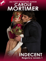 Indecent (Regency Lovers 1)