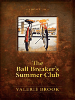 The Ball Breaker's Summer Club