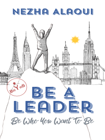 Be A Leader: Be Who You Want to Be