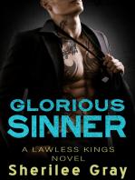 Glorious Sinner (Lawless Kings, #4.5)