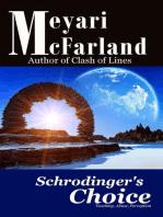 Schrodinger's Choice
